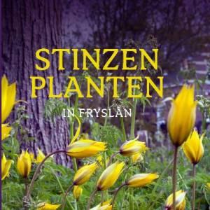"""Een nieuw boek """"Stinzenplanten in Fryslân"""""""